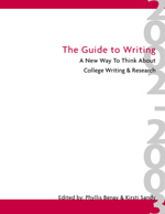 The Guide to Writing: A New Way to Think About College Writing & Research