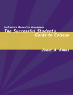 Instructor's Guide to Accompany The Successful Student's Guide to College