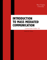 Introduction to Mass Mediated Communication